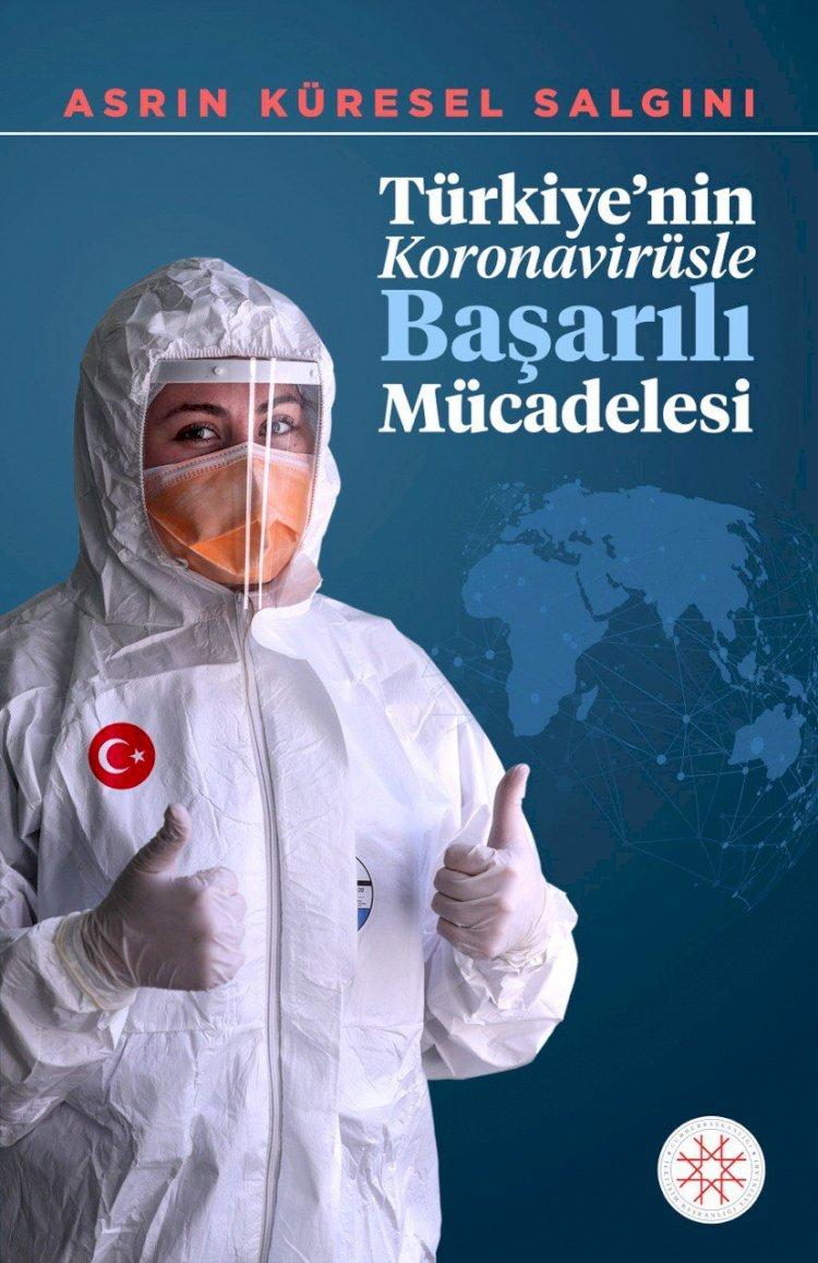 İletişim Başkanlığı, Türkiye'nin koronavirüsle başarılı mücadelesini kitaplaştırdı